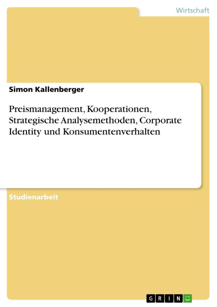 Preismanagement, Kooperationen, Strategische An...