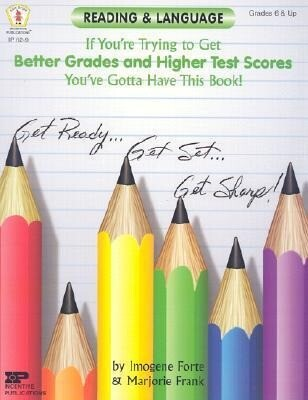 Reading & Language: If You're Trying to Get Better Grades and Higher Test Scores, You've Gotta Have This Book! als Taschenbuch