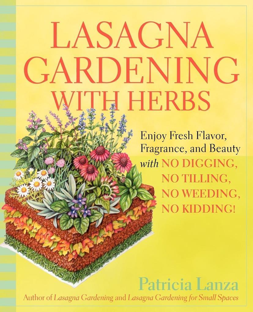 Lasagna Gardening With Herbs als Taschenbuch