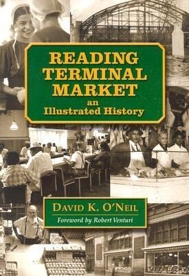 Reading Terminal Market: An Illustrated History als Taschenbuch