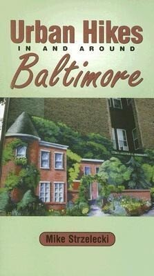 Urban Hikes in and Around Baltimore als Taschenbuch