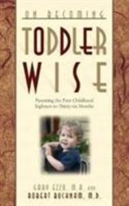 On Becoming Toddlerwise: From First Steps to Potty Training als Taschenbuch