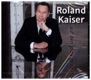 Roland Kaiser: Auf den Kopf gestellt