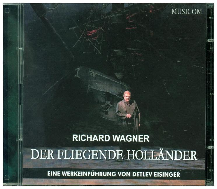Richard Wagner: Der Fliegende Holländer, 2 Audi...