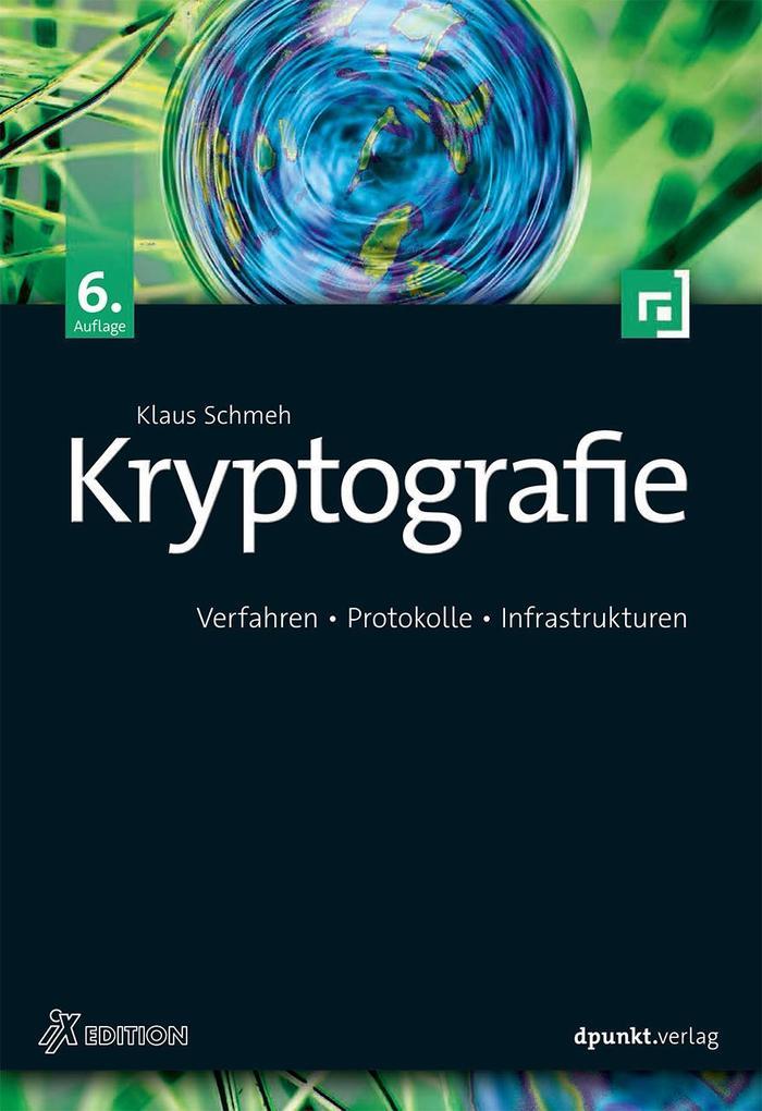 Kryptografie als Buch von Klaus Schmeh