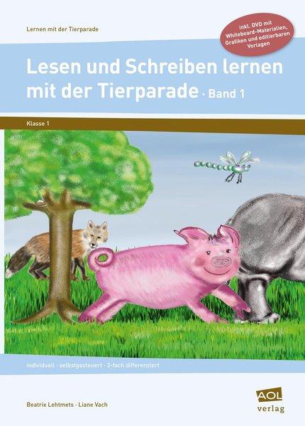 Lesen und Schreiben lernen mit der Tierparade 1...
