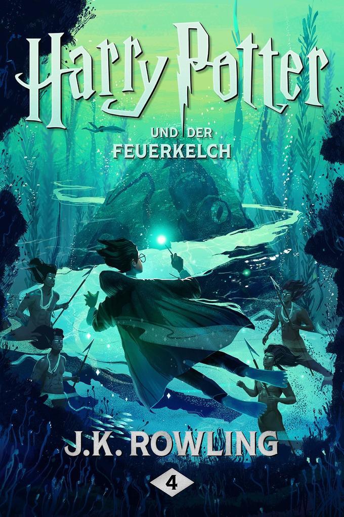 Harry Potter und der Feuerkelch als eBook