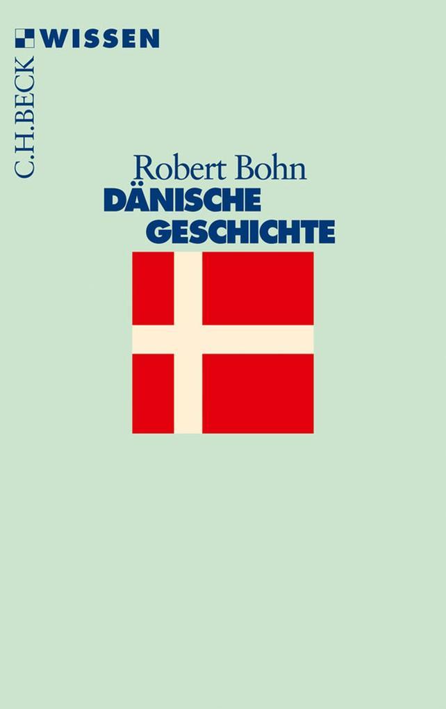 Dänische Geschichte als eBook