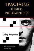 Tractatus Logico-Philosophicus (Chiron Academic Press - The Original Authoritative Edition)