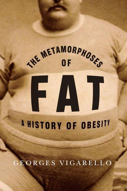 The Metamorphoses of Fat als Taschenbuch