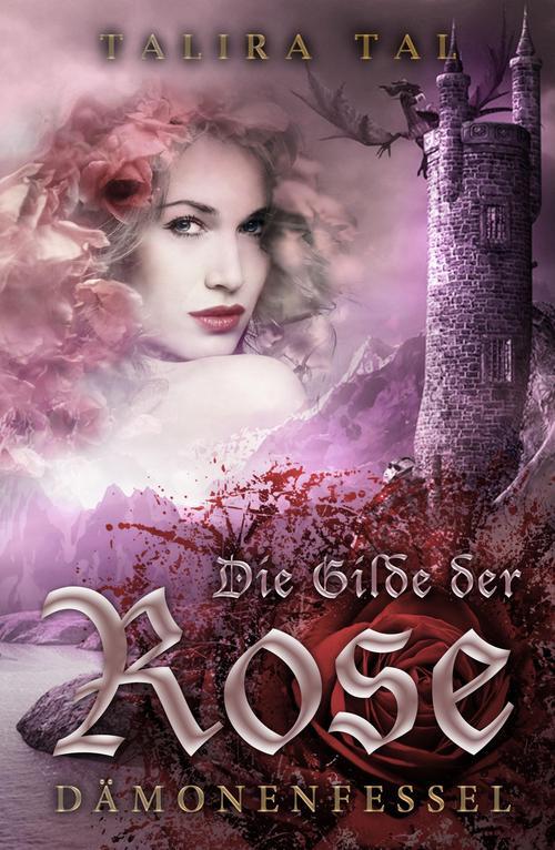 Die Gilde der Rose als eBook
