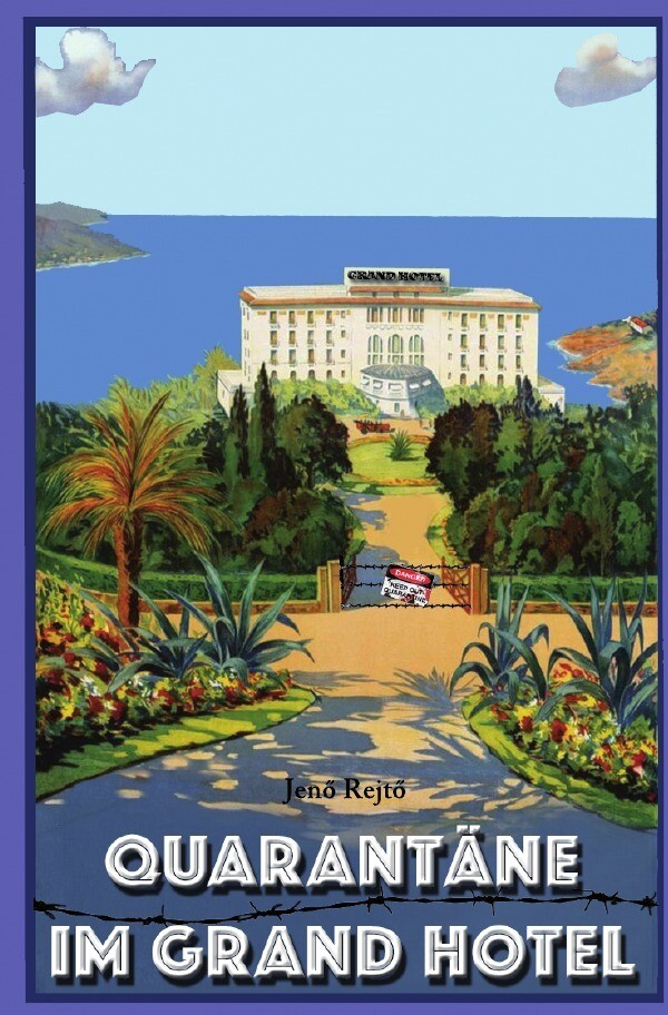 Quarantäne im Grand Hotel als Buch