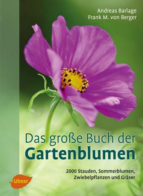 Das große Buch der Gartenblumen als Buch