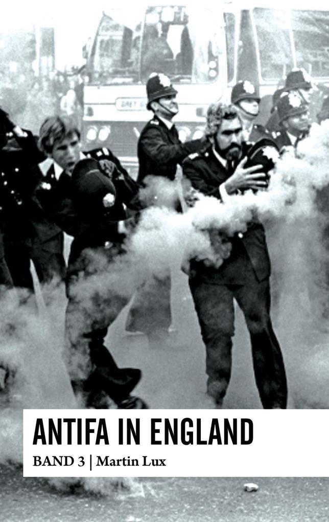 Antifa in London als Buch von Martin Lux