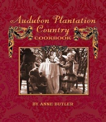 Audubon Plantation Country Cookbook als Buch