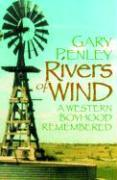 Rivers of Wind: A Western Boyhood Remembered als Taschenbuch