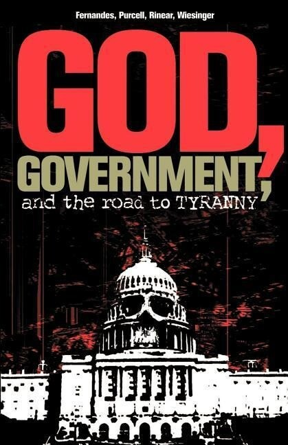 God, Government, and the Road to Tyranny: A Christian View of Government and Morality als Taschenbuch