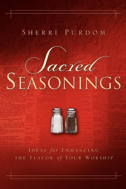 Sacred Seasonings als Taschenbuch