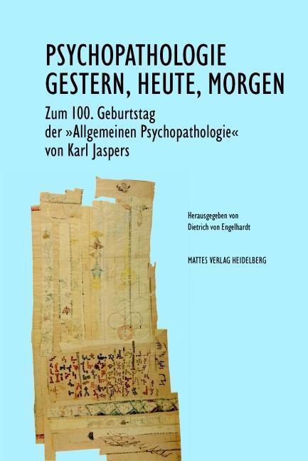 Psychopathologie - Gestern, Heute, Morgen als B...