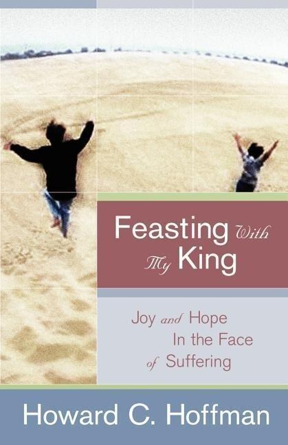 Feasting with My King als Taschenbuch