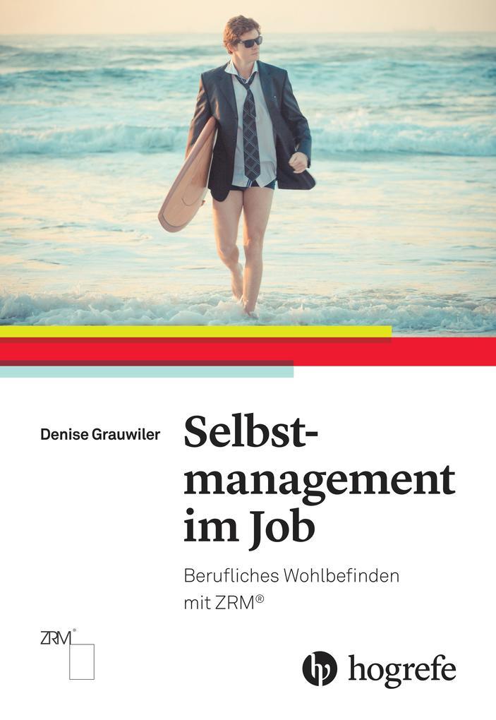 Selbstmanagement im Job als Buch von Denise Gra...