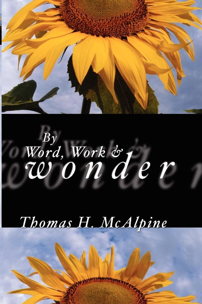 By Word, Work and Wonder als Taschenbuch