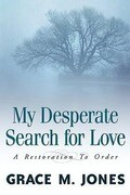 My Desperate Search for Love