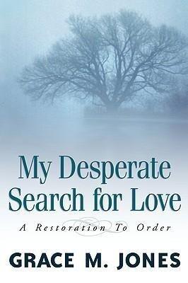 My Desperate Search for Love als Taschenbuch