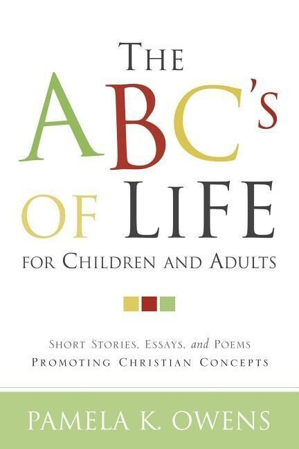 The ABC's of Life for Children and Adults als Taschenbuch