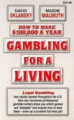 How to Make $100,000 a Year Gambling for a Living als Taschenbuch