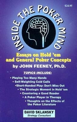 Inside the Poker Mind: Essays on Hold 'em and General Poker Concepts als Taschenbuch