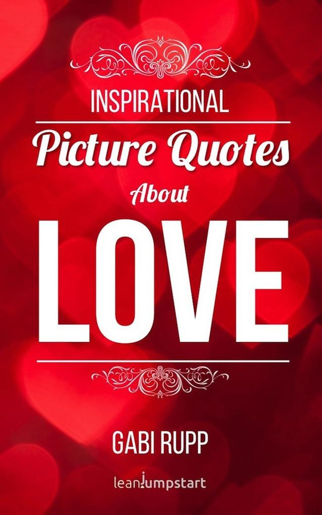 Love Quotes - Inspirational Picture Quotes abou...