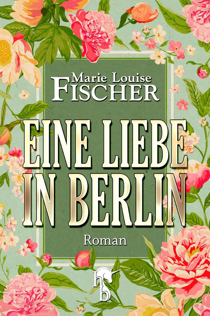 Eine Liebe in Berlin als eBook