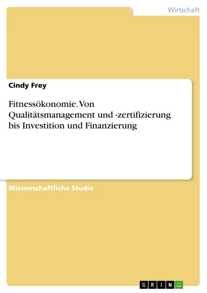 Fitnessökonomie. Von Qualitätsmanagement und -z...