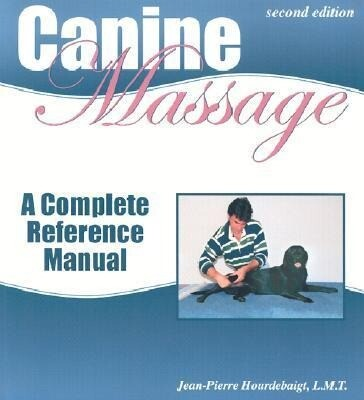 Canine Massage: A Complete Reference Manual als Taschenbuch