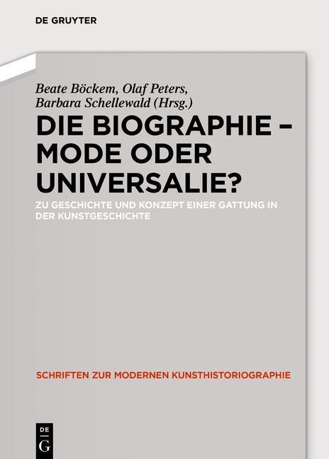 Die Biographie - Mode oder Universalie? als eBo...