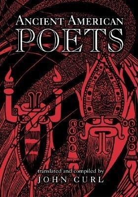Ancient American Poets als Taschenbuch