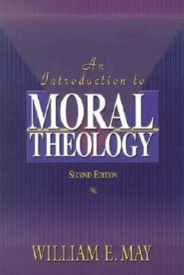 An Introduction to Moral Theology als Taschenbuch