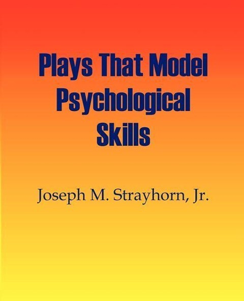 Plays That Model Psychological Skills als Taschenbuch