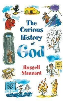 The Curious History of God als Taschenbuch