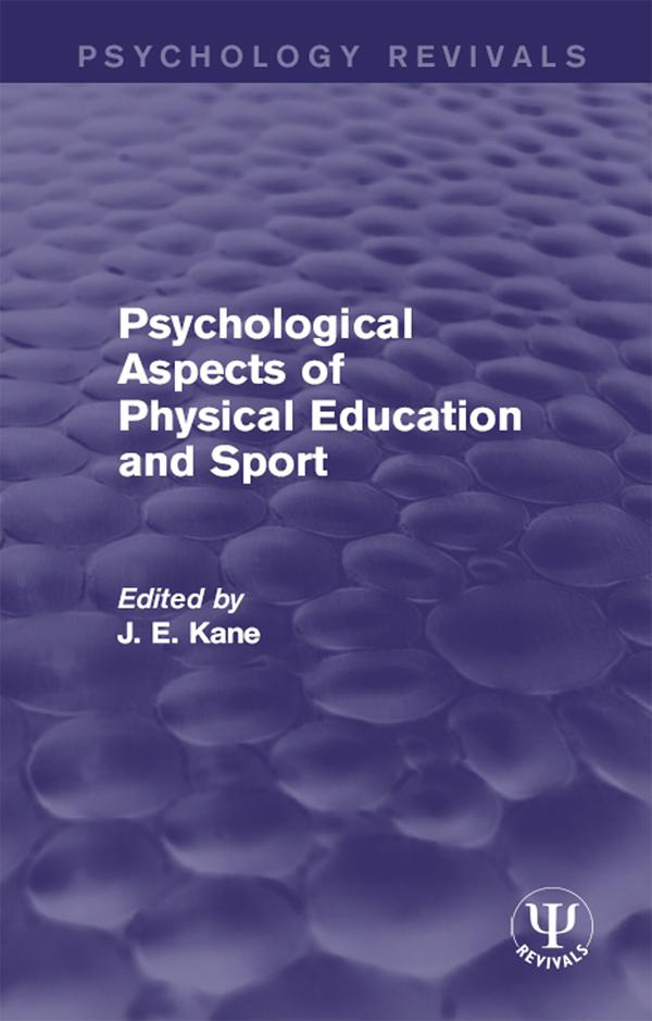 Psychological Aspects of Physical Education and...