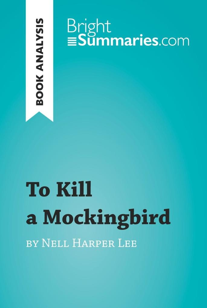 To Kill a Mockingbird by Nell Harper Lee (Book ...