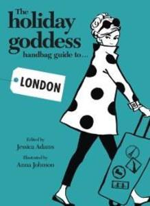 Holiday Goddess Handbag Guide to London als eBo...