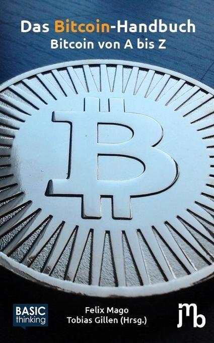 Das Bitcoin-Handbuch als Buch von Felix Mago