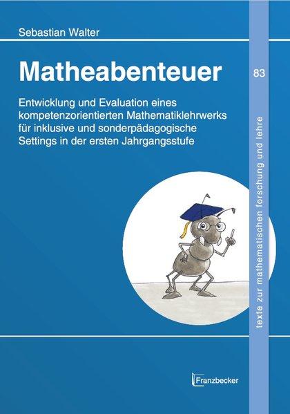 Matheabenteuer als Buch von Sebastian Walter