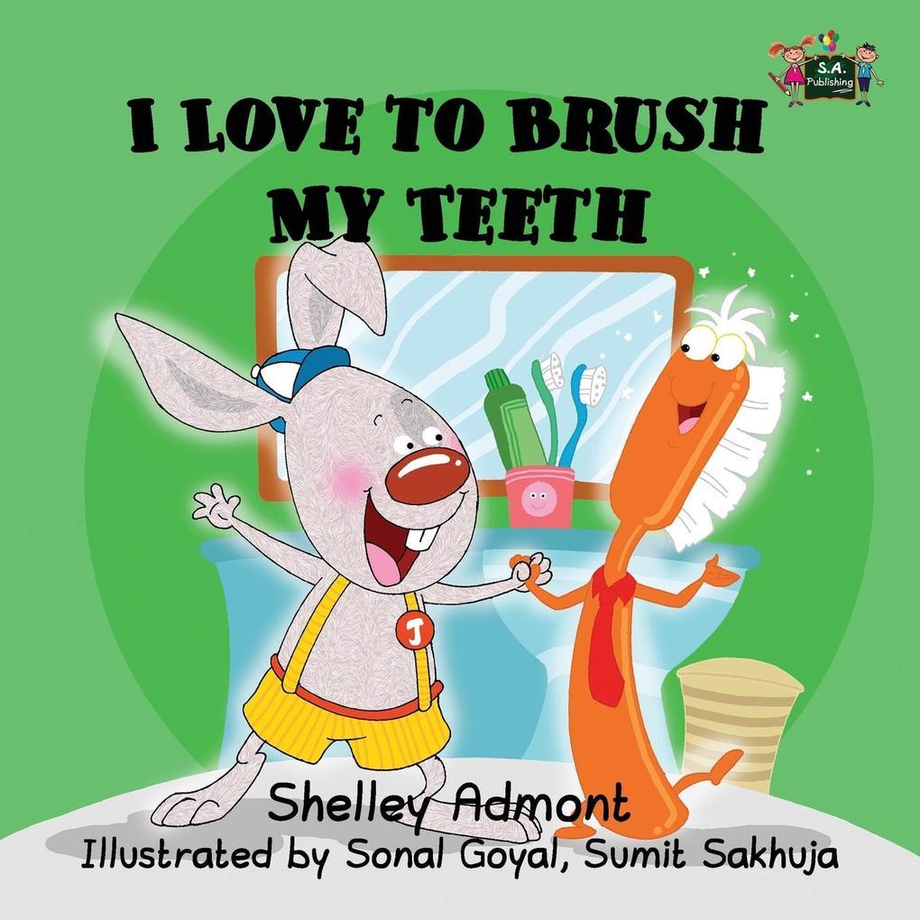 I Love to Brush My Teeth als Taschenbuch von Sh...