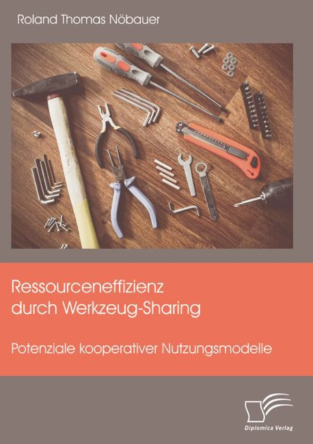 Ressourceneffizienz durch Werkzeug-Sharing: Pot...