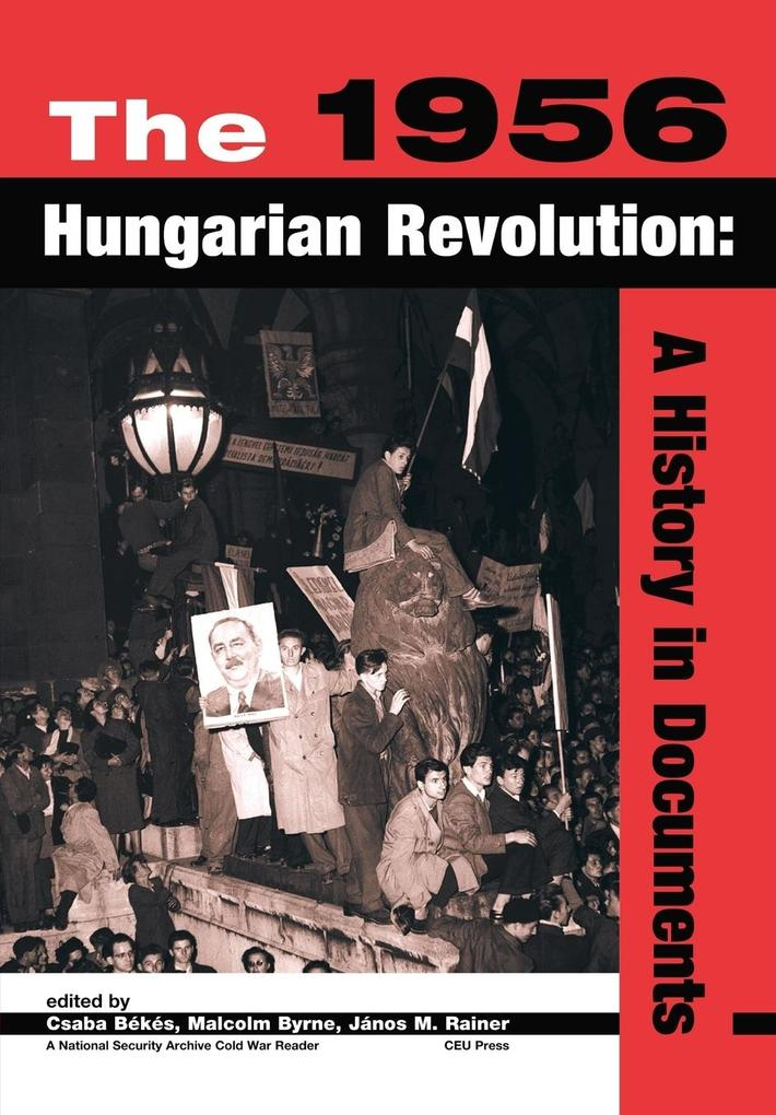 The 1956 Hungarian Revolution als Buch