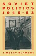 Soviet Politics, 1945-53