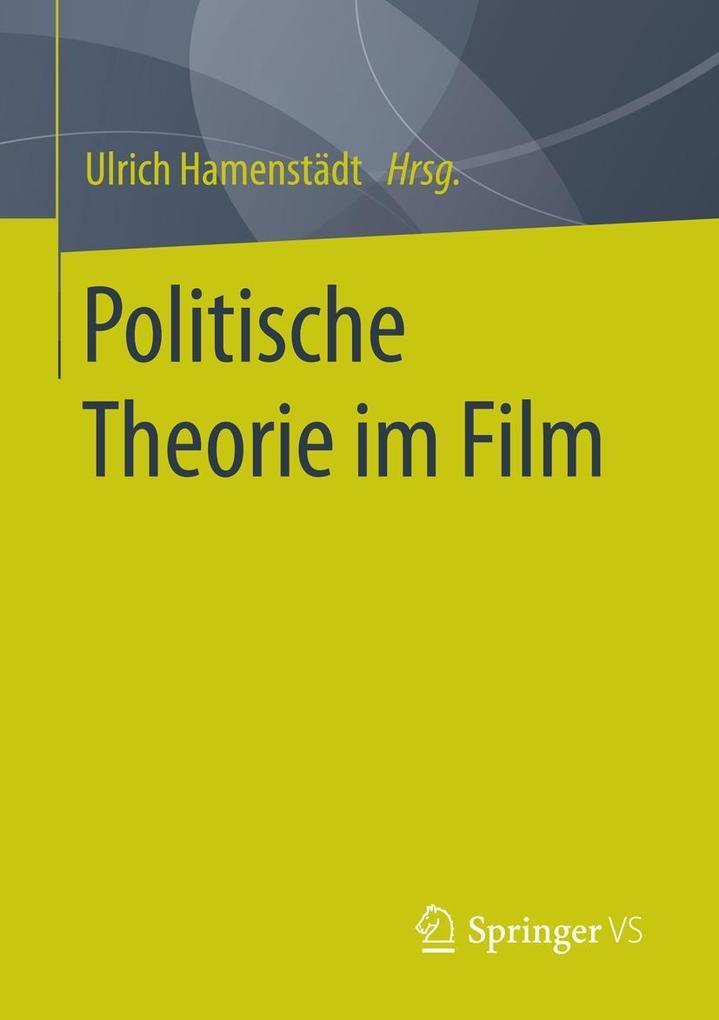 Politische Theorie im Film als eBook Download von